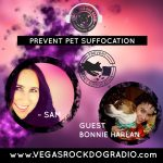 How to prevent pet suffocation Bonnie Harlen Sam Ratcliffe Vegas Rock Dog Radio