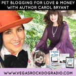 Carol Bryant author Pet blogging for love and money