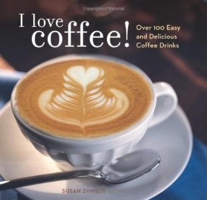 I Love Coffee! Recipe Book - Coffee Essentials for Mothers - The Rockstar Mommy