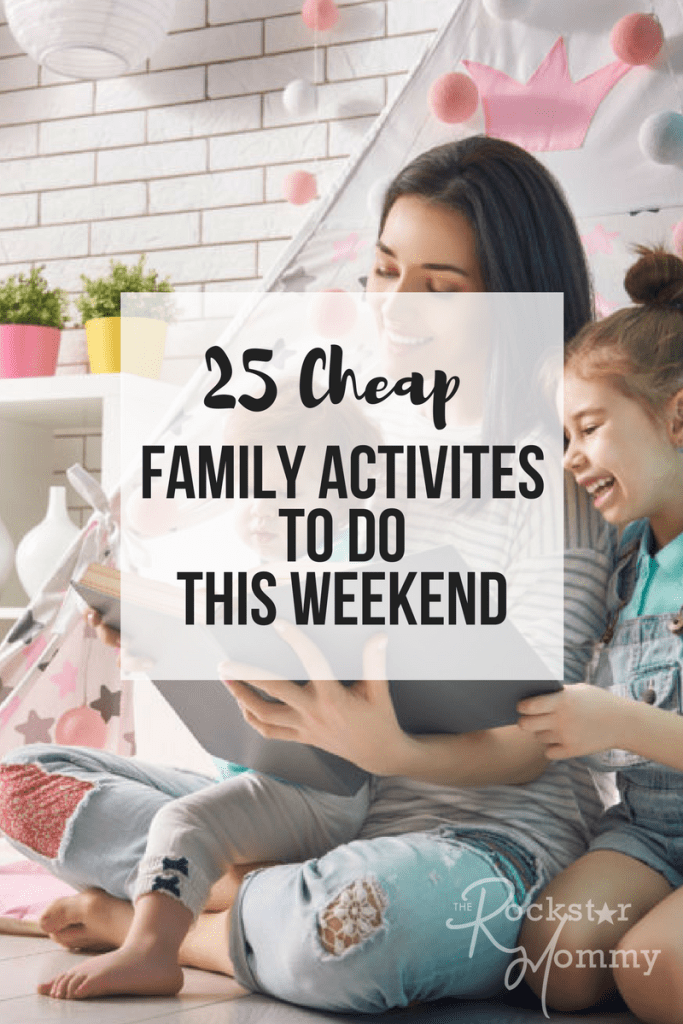 25 Cheap Family Activities