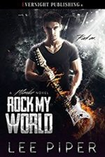 Rock My World by Lee Piper