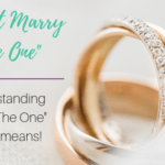 """I Didn't Marry """"The One"""""""