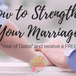 Strengthen Your Marriage With A Year of Dates – FREE PRINTABLE