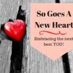 So Goes A New Heart