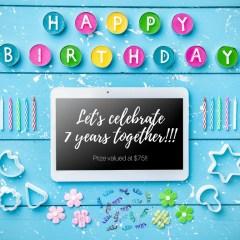 HAPPY BIRTHDAY!!  We're celebrating 7 years!
