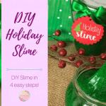 Holiday Slime DIY