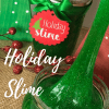 Holiday Slime DIY