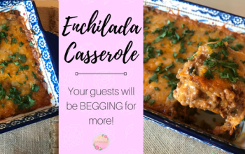 The BEST Enchilada Casserole – perfect for potlucks!