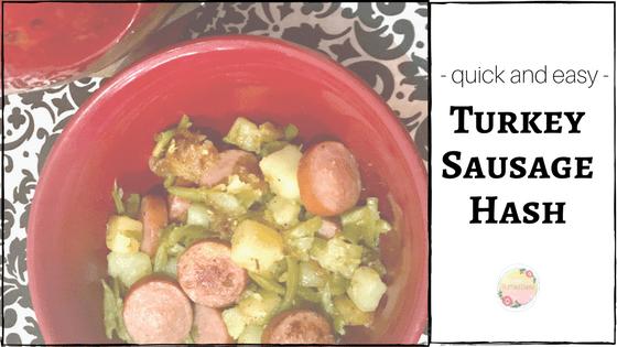 Easy Turkey Sausage Hash