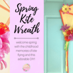 Spring Kite Wreath – Easy DIY