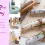 Make & Give Home Apothecary with FREE RECIPE