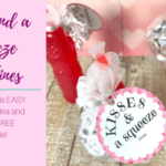 Kisses and a Squeeze Valentine – FREE PRINTABLE
