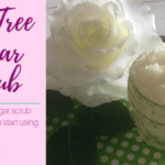 Tea Tree Sugar Scrub DIY