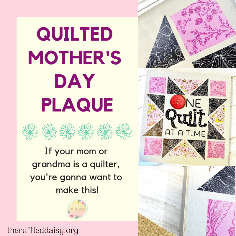 Quilted Mother's Day Plaque