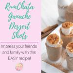 RumChata Ganache Dessert Shots