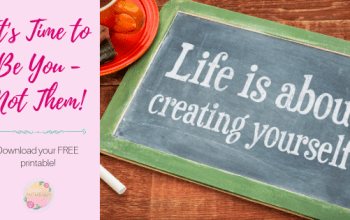 Be You, Not Them with a FREE Printable