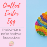 Easy Quilled Easter Egg DIY