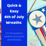 10 QUICK and EASY Fourth Of July Wreaths