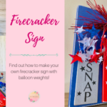 Easy DIY Firecracker Sign