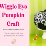 Dollar Store Wiggle Eye Pumpkin Craft