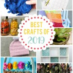 Best Crafts of 2019 Round-up