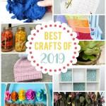 Best Crafts of 2019 Round-up