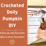 Crocheted Doily Pumpkin DIY