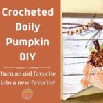 Crocheted Doily Pumpkin DIY