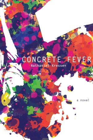 concrete-fever-by-nathaniel-kressen