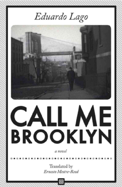 Image result for Eduardo Lago, Call Me Brooklyn,