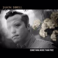 Jason Isbell - Something More Than Free | Rumpus Music