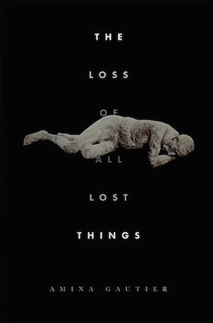 The-Loss-of-All-Lost-Things