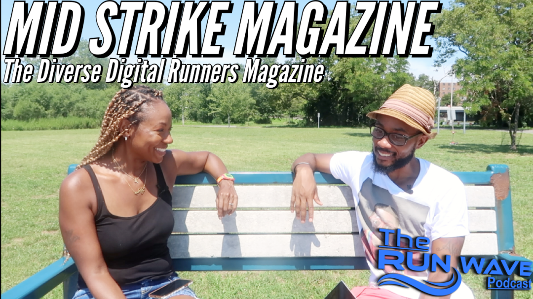 The Visual: The Diverse Runner's Mag featuring Mid Strike Magazine