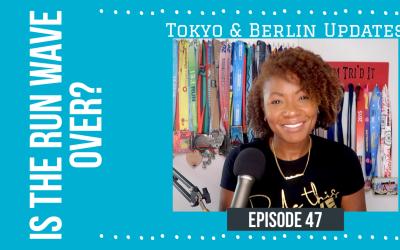 Is The Run Wave Over? | Tokyo & Berlin Updates