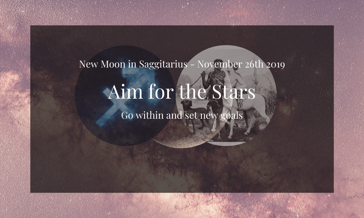 Aim For The Stars New Moon In Sagittarius The Sacred Way