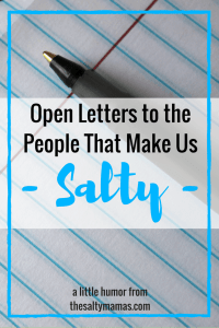 #openletters #stupidpeople #stuffstupidpeoplesay #theysaidwhat #parenting #momlife