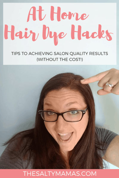 Ready to take the plunge and try at-home hair dye? We've got tips to help you be successful at TheSaltyMamas.com. #esalon #hairdye #hairdyehacks #hairdyetips #dyeyourownhair #haircolor #brunette #boxdye