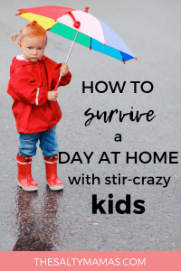 Stuck at home with the kids? Whether you need rainy days activities or activities to keep sick kids busy, we've got a fantastic list of solutions to redeem the day. Find out how to do rainy days like a fun mom at TheSaltyMamas.com.