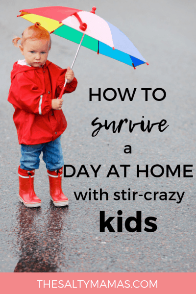 Stuck at home with the kids? Whether you need rainy days activities or just activities for stir-crazy kids, we've got a fantastic list of solutions to redeem the day. Find out how to do rainy days like a fun mom at TheSaltyMamas.com.
