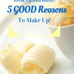 5 reasons you need to come back to butter!