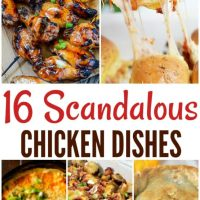 16 scandalous chicken recipes!!!