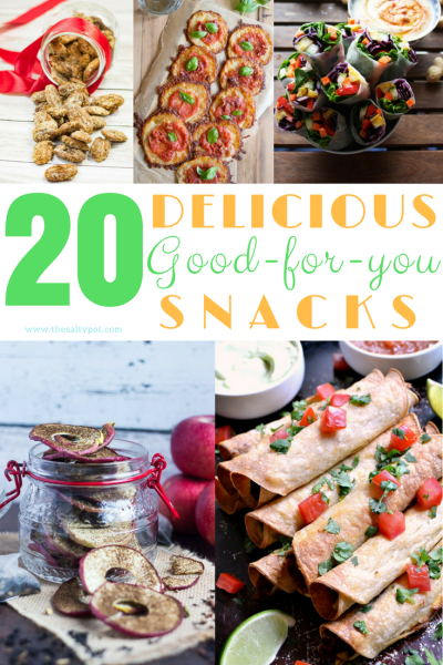 20 good for YOU snacks!