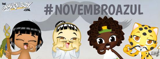Participe do #NovembroAzul! - Samurai Boy