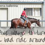 Five ways to turn a bad ride around