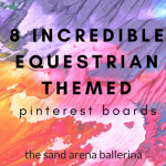 8 Incredible Equestrian Themed Pinterest Boards