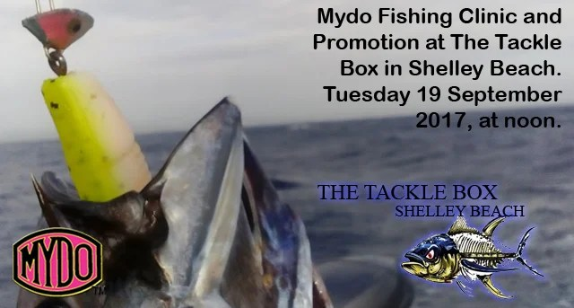 Mydo Fishing Clinic and Promotion at The Tackle Box in Shelley Beach Tuesday 17 September 2017