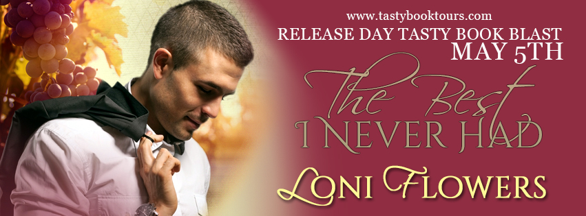 THE BEST I NEVER HAD by Loni Flowers: Release Blast