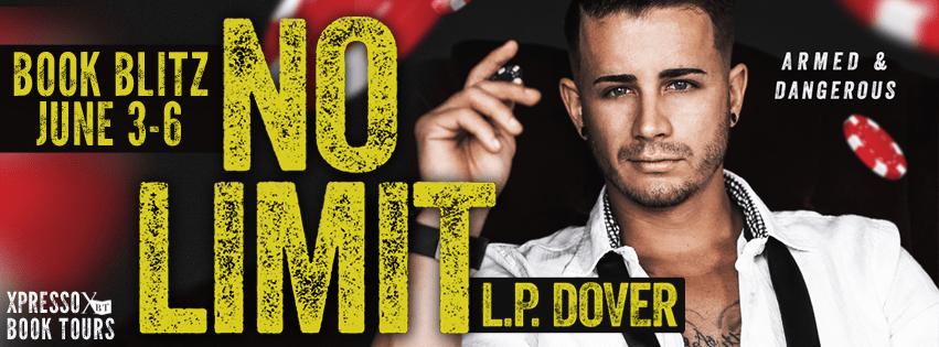 NO LIMIT by L.P. Dover: Blitz & Giveaway