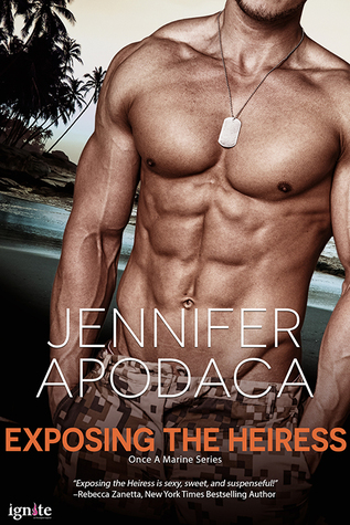 EXPOSING THE HEIRESS by Jennifer Apodaca: Review