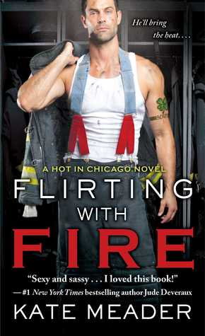 FLIRTING WITH FIRE by Kate Meader: Review